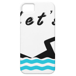 Let's Go Swimming iPhone 5 Covers
