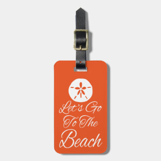 Let's Go To The Beach Luggage Tag
