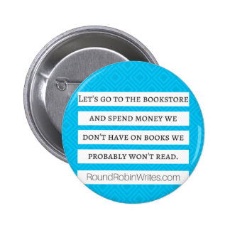 Let's Go To The Bookstore (button) 2 Inch Round Button