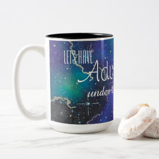 Let's Have Adventures Under the Stars Mug
