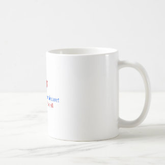 Let's Have Berniecare - Medicare For All Coffee Mug