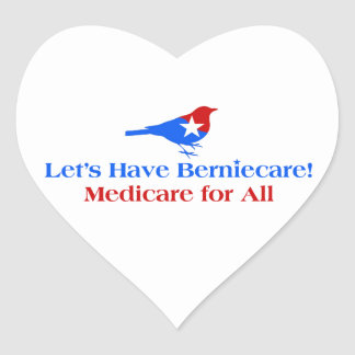 Let's Have Berniecare - Medicare For All Heart Sticker