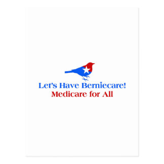 Let's Have Berniecare - Medicare For All Postcard