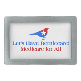 Let's Have Berniecare - Medicare For All Rectangular Belt Buckle