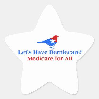 Let's Have Berniecare - Medicare For All Star Sticker