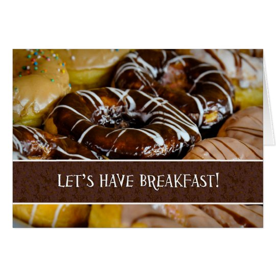 Let's Have Breakfast Doughnut Pastry Close Up Card