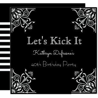 """""""Let's Kick It"""" Elegant Birthday Invitation"""