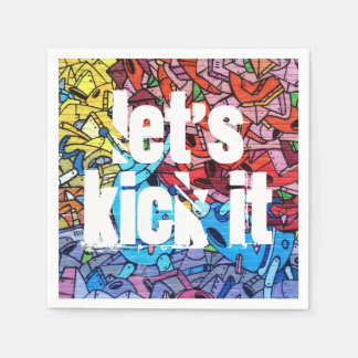 """Let's Kick It"" Urban Paper Napkins"