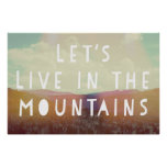 Let's Live In The Mountains Poster