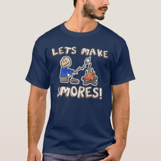 Lets make S'mores Camping T-Shirt