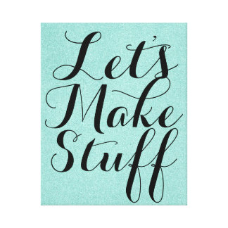 Let's Make Stuff • Craft Room Mint Canvas Print