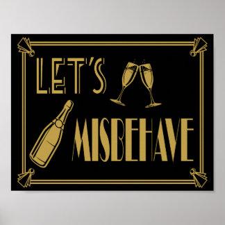 Let's Misbehave Party Poster print Art Deco