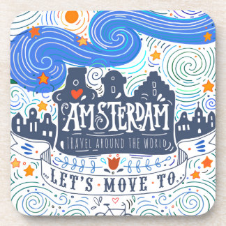 Let's Move To Amsterdam Coaster
