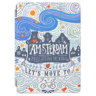 Let's Move To Amsterdam iPad Air Cover