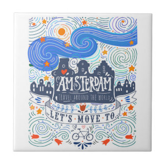 Let's Move To Amsterdam Tile