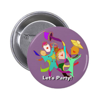 Let's Party! Carnival! Dancing in the Streets! 2 Inch Round Button