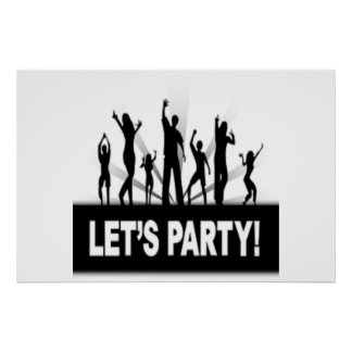 """""""LET'S PARTY"""" DANCERS POSTER"""
