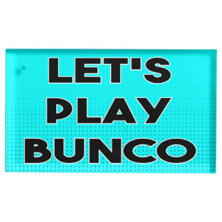 Let's Play Bunco - Bunco Table Card Holder