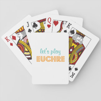 Let's Play Euchre Playing Card Deck
