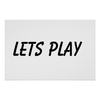 Lets Play Poster
