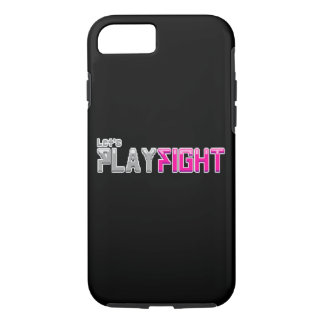 Let's Playfight iPhone 8/7 Case