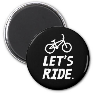 Let's Ride City and Mountain Cyclist Humor Magnet