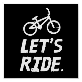 Let's Ride City and Mountain Cyclist Humor Poster