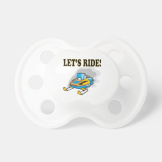 Lets Ride Pacifier