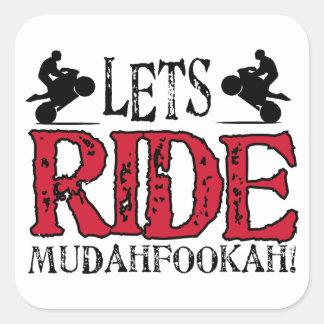Lets Ride Square Sticker