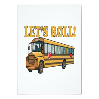 """Lets Roll 5"""" X 7"""" Invitation Card"""