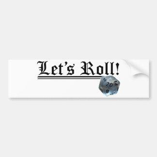 Let's Roll! Bumper Sticker