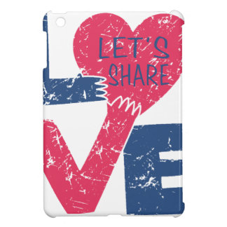 let's share love iPad mini cases
