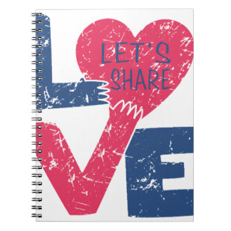 let's share love spiral notebook