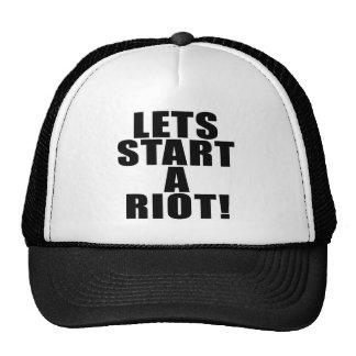 Lets Start A Riot! Trucker Hat