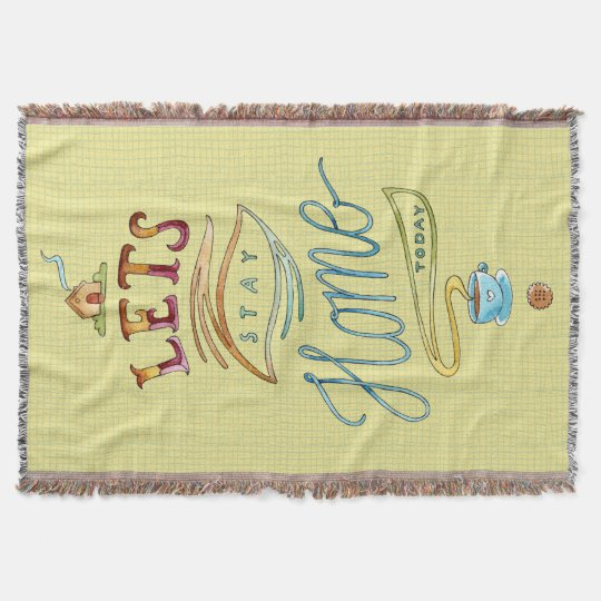Lets Stay Home Word Art Woven Blanket