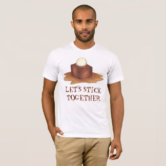 Let's Stick Together British Sticky Toffee Pudding T-Shirt