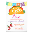 Let's Taco 'bout a Party Mexican Invitation