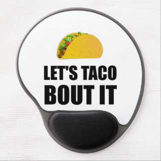 Lets Taco Bout It Gel Mouse Pad