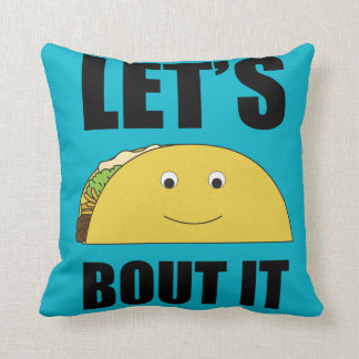 Let's Taco Bout It Throw Pillow