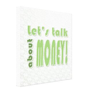 Let's talk about money canvas print