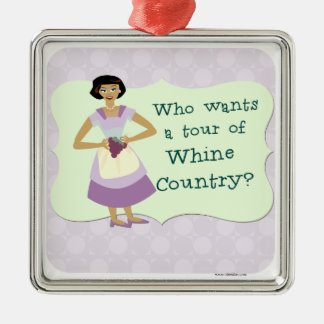 Lets Tour Whine Country! Silver-Colored Square Ornament