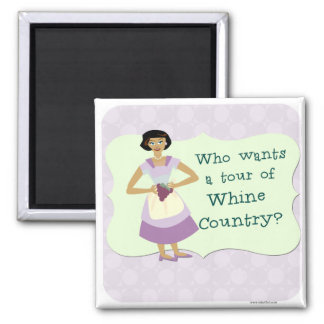 Lets Tour Whine Country! Square Magnet