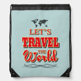 Let's travel the world drawstring bag