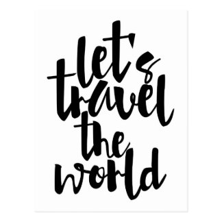 Let's travel the world Quote Postcard