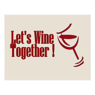 Let's Wine Together ! Postcard