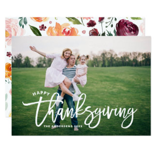 Lettering Overlay Floral Happy Thanksgiving Photo Card