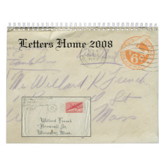 Letters Home 2008 Calendar