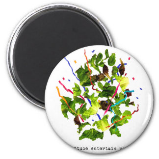 lettuce entertain you - light 2 inch round magnet