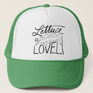 Lettuce is Lovely Trucker Hat