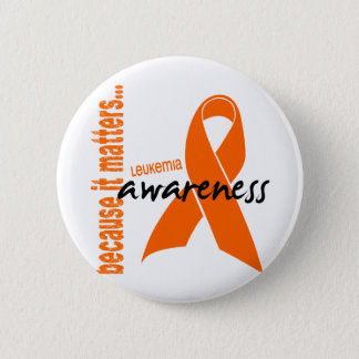 Leukemia Awareness 2 Inch Round Button